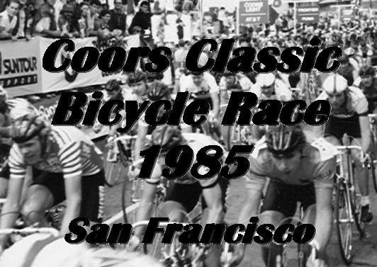 COORS BICYCLE CLASSIC, San Francisco in 1985