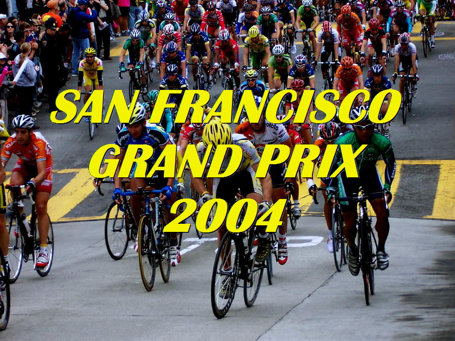 SAN FRANCISCO GRAND PRIX 2004
